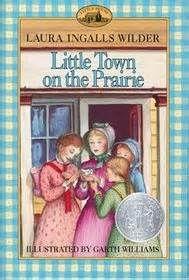 Little Town on the Prairie by Laura Ingalls Wilder (book 7)