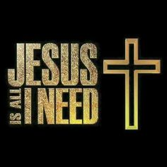Jesus is all I need 💛 Christ In Me, Sisters In Christ, Jesus Christ, Savior, Christian Love, Christian Humor, Christian Quotes, Prayer Scriptures, Bible Prayers