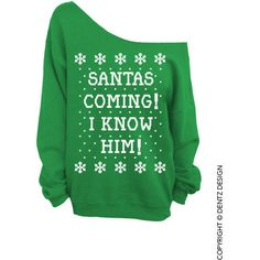 Santa's Coming! I Know Him! - Ugly Christmas Sweater - Green Slouchy... ($19) ❤ liked on Polyvore featuring tops, hoodies, sweatshirts, sweaters, christmas, shirts, christmas sweatshirt, green checkered shirt, loose shirts and green shirt