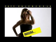 Soundtrack IMAGINA...con Paty Valenzuela. IMAGINA UN MUNDO NUEVO
