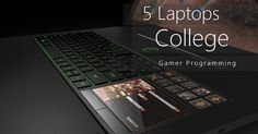Best 5 College Use Programmer Light Gamer Laptops