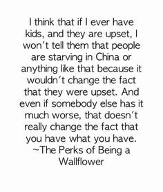 The Perks of Being a Wallflower- another one of my favorite quotes