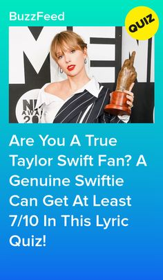 Taylor Swift Quiz, Young Taylor Swift, Taylor Swift Song Lyrics, Song Lyrics Quiz, Cheer Captain, Loving Him Was Red, I Wish You Would, King Of My Heart, The Greatest Showman