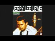 Jerry Lee Lewis - Whole Lotta Shakin' Goin On Rock And Roll Bands, Rock N Roll, Jerry Lee Lewis, Band Pictures, All Songs, Oldies But Goodies, Music Mix, Motown, Jukebox