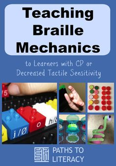 Teaching braille mechanics to learners with CP or decreased tactile sensitivity