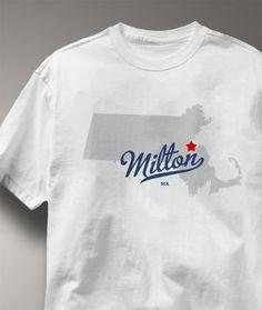 massachusetts stuff | Milton Massachusetts Shirt