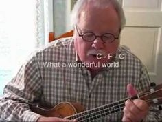 """WHAT A WONDERFUL WORLD for the UKULELE - UKULELE LESSON / TUTORIAL by """"UKULELE MIKE"""""""