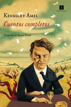 Cuentos completos / Kingsley Amis ; traducción del inglés a cargo de Raquel Vicedo.-- Madrid : Impedimenta, 2015.