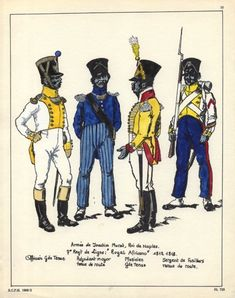 "Kingdom of Naples; 7th ""Royal African"" Line Infantry, L to R Officer, Grande Tenue, Adjutant, Tenue de Route, Drummer, Grande Tenue & Fusilier Sergeant, Tenue de Route"