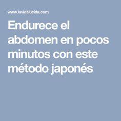 Endurece el abdomen en pocos minutos con este método japonés