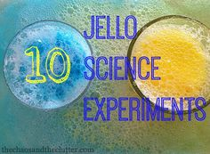 10 Jello Science Experiments