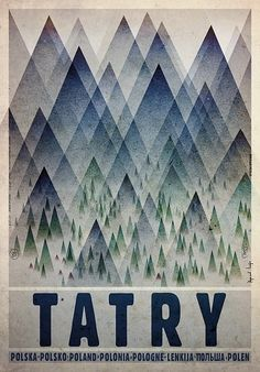 Tatry - Tatra MountainsCheck also other posters from PLAKAT-POLSKA Original Polish poster designer: Ryszard Kaja year: Graphic Design Illustration, Illustration Art, Polish Movie Posters, Tatra Mountains, Carpathian Mountains, Graphisches Design, Mountain Designs, Kunst Poster, Poster Ads
