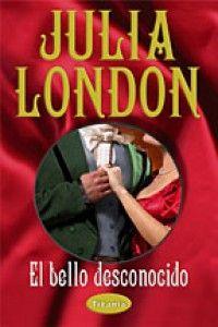 Julia London - El bello desconocido