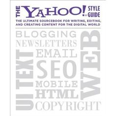 The Yahoo! Style Guide: The Ultimate Sourcebook for Writing, Editing, and Creating Content for the Digital World (Kindle Edition)  http://www.picter.org/?p=B003P8QDFU