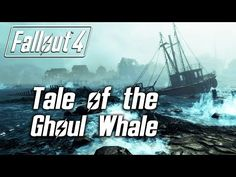 Fallout 4 - Tale of the Ghoul Whale (Far Harbor DLC maybe? Fallout 4 Secrets, Fallout Tips, Fallout Facts, Fallout 4 Magazines, Fallout 4 Videos, Fall Out 4, Skyrim, Apocalypse, American History