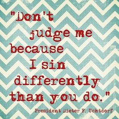 No one is Perfect...Next time you go to judge someone remember only GOD can judge them, it's not your place to do so.