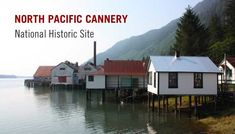 North Pacific Cannery National Historic Site (Port Edward, British Columbia) - the cannery was established in 1889 and is the oldest remaining fish cannery on the west coast of North America. Salmon Run, Vancouver Island, Canada Travel, Historical Sites, British Columbia, West Coast, Places Ive Been, My House, North America