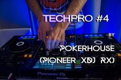 Techpro #4 mix on Pioneer XDJ RX by Pokerhouse