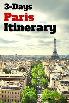 Only 3 days in Paris? No problem! Check out this sample itinerary!: