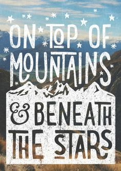 We are on our way Sunday~ on top of mountain and beneath the starsby Cabin Supply Co
