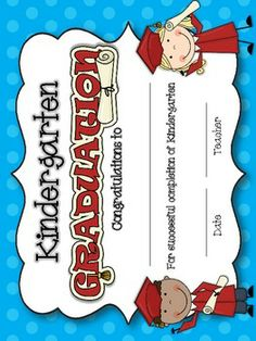 kindergarten graduation certificates!