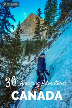 36 amazing adventures to add to your Canada bucket list! From British Colombia to Ontario to Newfoundland, Canada is a traveler's dream | Blog by The Planet D: Canada's Adventure Travel Couple