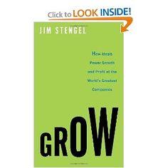 http://www.amazon.com/Grow-Ideals-Growth-Greatest-Companies/dp/0307720357/ref=sr_1_1?s=books=UTF8=1337014902=1-1