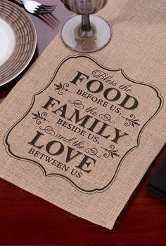 Whether you're decorating your family dining table or head wedding reception table, this 84 inch long burlap table runner with FOOD, FAMILY, LOVE design says it all. A bracket frame border elegantly surrounds the wording 'Bless the FOOD before us, the FAMILY beside us, and the LOVE between us'. The perfect compliment to a rustic, vintage, country, barn or Boho wedding, this table runner can be ordered at http://myweddingreceptionideas.com/food-family-love-burlap-table-runner.asp