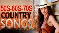 Best Classic Country Songs Of - Greatest Golden Country Music Of All TIme Old Country Songs, Classic Country Songs, Best Country Music, Country Music Videos, Country Music Singers, Country Boys, Music Love, Love Songs, Good Music