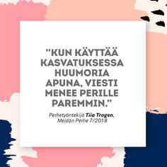 """Tiia Trogen: """"Lapsen rankaiseminen ei kannata koskaan"""" Rangaistukset vahingoittavat lapsen ja aikuisen välistä yhteyttä ja luottamusta, sanoo positiivisen kasvatuksen puolestapuhuja Tiia Trogen. Meidän Perhe 7/2018 Vanhemmuus. Kasvatus. Parenting Quotes, Cool Words, Parents, Just For You, Hilarious, Cards Against Humanity, Memes, Instagram, Dads"""