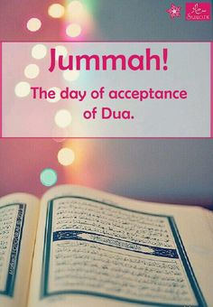 Jumma Mubarak Quotes with Images and Wishes. For Western World, Friday can be Black or White but for the Muslim world, Friday has always been a lucky and the most blessed day among all days of a week. Jummah Mubarak Messages, Jumma Mubarak Quotes, Jumma Mubarak Images, Islamic Love Quotes, Islamic Inspirational Quotes, Muslim Quotes, Religious Quotes, Allah Quotes, Quran Quotes