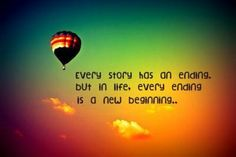 every ending is a new beginning...