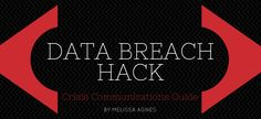 Your Guide for Data Breach Crisis Communication