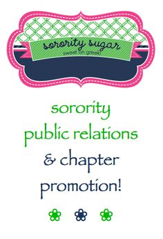 "TOP TIPS for chapter PR ~ check out the sorority sugar ""public relations"" page for several helpful posts on publicizing your chapter on campus and in social media! <3 BLOG LINK: http://sororitysugar.tumblr.com/tagged/public-relations"