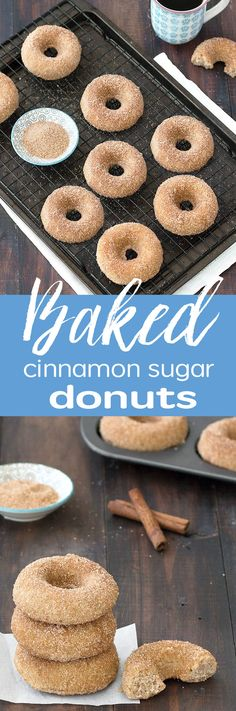 Baked cinnamon sugar donuts. Moist, light and fluffy donuts baked in a donut pan and topped with a cinnamon-sugar mixture.