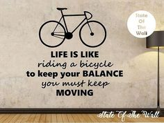 Life is like riding a bicycle Quote bike Quote Vinyl Wall