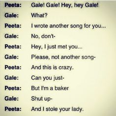 Peeta's version of 'Call Me Maybe'