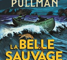 La+Trilogie+de+la+Poussière+-+(1)+La+Belle+Sauvage