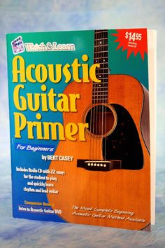 Watch and Learn acoustic guitar Primer For Beginners Instruction Book by Bert Casey Learn to play the guitar fast and easy! This is a complete Watch & Learn beginning book for students to learn to pla