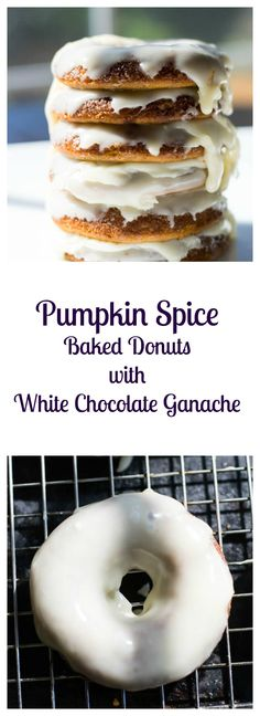 Pumpkin Spice Baked Donuts with White Chocolate Ganache Recipe