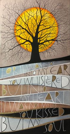 For it was not into my ear you whispered but into my heart. It was not my lips you kissed but my soul. Judy Garland #whispered #tree #treeart #handlettered #handlettering #samcannonart Sam Cannon, Judy Garland, Tree Art, Whisper, Colored Pencils, Pencil Drawings, Watercolor Art, Hand Lettering, Stamping