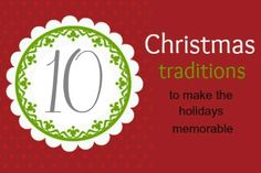 10 Christmas Traditions - Blissfully Domestic