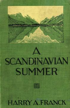 A Scandinavian Summer 1930 Book Cover Art, Book Cover Design, Book Design, Book Art, Vintage Book Covers, Vintage Books, Books To Read, My Books, Digital Archives