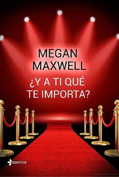 Buy ¿Y a ti qué te importa? by Megan Maxwell and Read this Book on Kobo's Free Apps. Discover Kobo's Vast Collection of Ebooks and Audiobooks Today - Over 4 Million Titles! I Love Books, Good Books, Books To Read, My Books, This Book, Megan Maxwell Libros, Demon Book, Ebooks Pdf, World Of Books