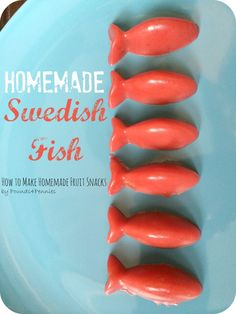 Homemade Swedish Fruit Snacks by Pounds 4 Pennies & 5 other Fun Snacks for Kids