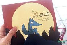 El Lobo hace Huelga, un cuento precioso para niños con mucho fondo y con el que aprenderán a gustarse a sí mismos y respetar a los demás como son
