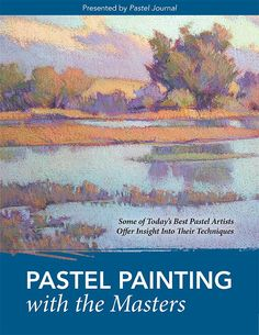 Pastel Painting With the Masters | NorthLightShop.com