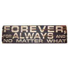 Weathered Wooden Forever And Always Wall Art