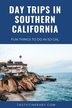 Check the best day trips from Los Angeles, California, and in Southern California. Plan one-day trips from Los Angeles. Don't miss these things to do in Southern California. | tastyitinerary.com #onedaytroadtripsfromlosangeles #daytripsinsoutherncalifornia #californiatravel #socaldaytrips #travelusa