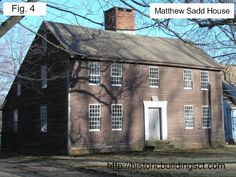 The 1750 Matthew Sadd House in East Windsor Hill CT (Fig. 4) is an excellently preserved example of a house originally designed and built as a saltbox.